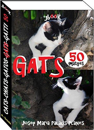 Gats (50 imatges) (Catalan Edition)