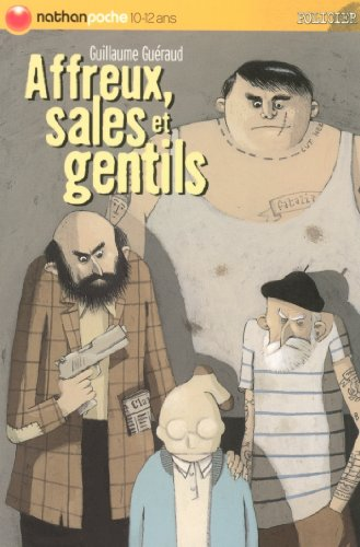Affreux, sales et gentils (Nathanpoche) (French Edition)