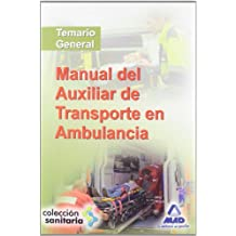 Manual Del Auxiliar De Transporte En Ambulancia.