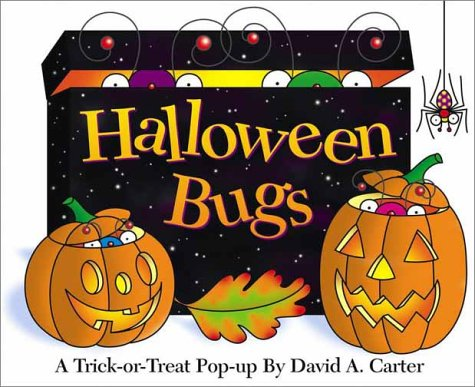 Halloween Bugs (David Carter's Bugs) (Candy Halloween Bug)