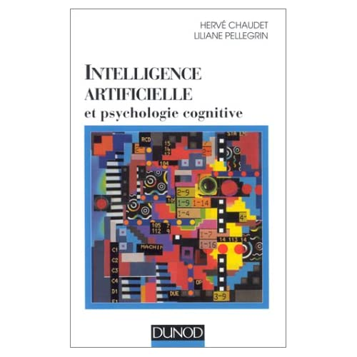 Intelligence artificielle et psychologie cognitive