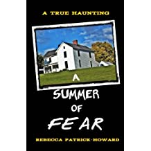 A Summer of Fear: A True Haunting in New England