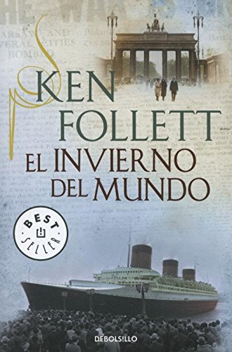 El invierno del mundo / Winter of the world par Ken Follett