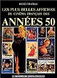 Les plus belles affiches du cinéma français des années 50