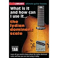 What Is It And How Can I Use It...The Lydian Dominant Scale