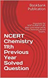 #4: NCERT Chemistry 11th Previous Year Solved Question : Important for NEET/AIPMT/IIT-JEE Main and Advanced & 11th Chemistry Board Exams.