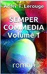 Semper commedia, tome 1 par Ardri T. Lerouge