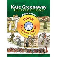 Kate Greenaway Illustrations (Dover Electronic Clip Art)