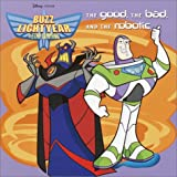 Buzz Lightyear: The Good, the Bad and the Robotic