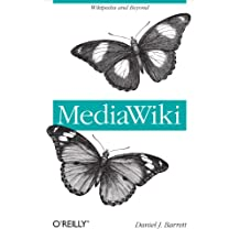 MediaWiki: Wikipedia and Beyond