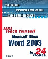 Sams Teach Yourself Microsoft Office Word 2003 in 24 Hours
