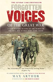 Forgotten Voices Of The Great War (Forgotten Voices/the Great War) by [Arthur, Max]