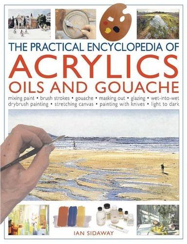practical-encyclopedia-of-acrylics-oils-and-gouache-mixing-paint-brush-strokes-gouache-masking-out-g