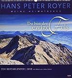 Der Bergkalender 2019: Meine Heimatberge - Hans Peter Royer