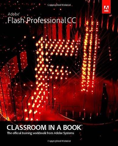 Adobe Flash Professional CC Classroom in a Book (Classroom in a Book (Adobe))