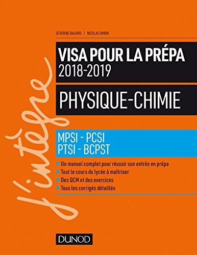 Physique Chimie Visa Pour La Prépa 2018 2019 Mpsi Pcsi Ptsi Bcpst
