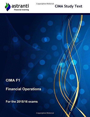 CIMA F1 Financial Operations: Study Text