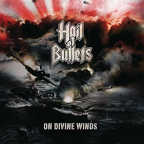 On Divine Winds by Hail of Bullets (2010-10-12)