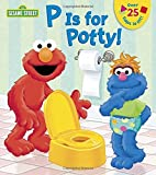 Best Random House Books for Young Readers Kid Books - P is for Potty! (Sesame Street) (Lift-the-Flap) Review