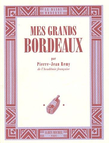 Mes grands Bordeaux