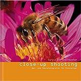 Close-Up Shooting: Nah- und Makrophotographie für Einsteiger