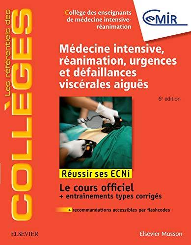 Médecine Intensive, réanimation, urgences et défaillances viscérales aiguës: Réussir les ECNi
