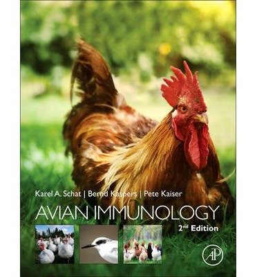[(Avian Immunology)] [Author: Karel A. Schat] published on (October, 2013)
