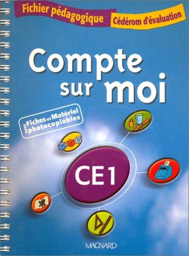 Compte sur moi CE1 : Fichier pédagogique (1 Cédérom)