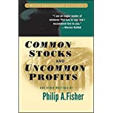 Common Stocks and Uncommon Profits and Other Writings (Wiley Investment Classic Series)