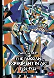 The Russian Experiment in Art 1863-1922 (World of Art)