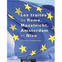 Les traités de Rome, Maastricht, Amsterdam et Nice. Textes comparés