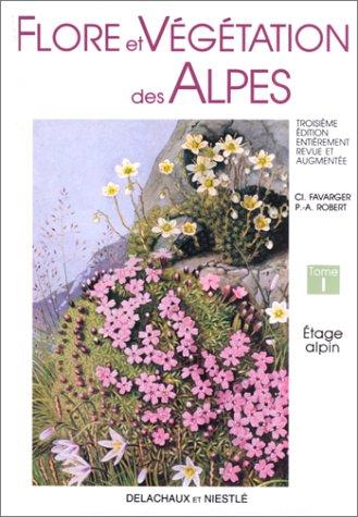 Flore et vgtation des Alpes, tome 1