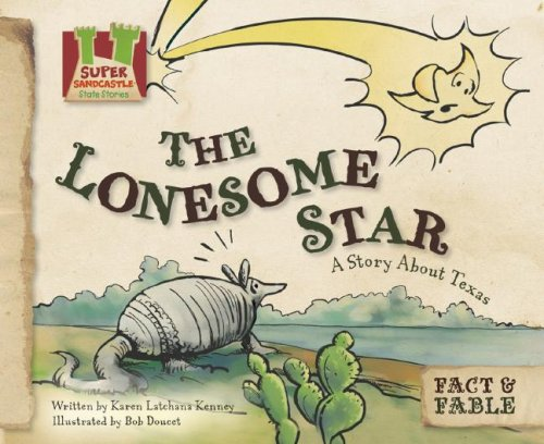 The Lonesome Star: A Story about Texas (Fact & Fable: State Stories)