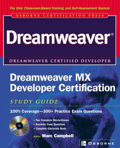 Dreamweaver MX Developer Certification: Study Guide (Certification Press S.) por Marc Campbell