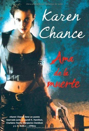 Ama de la muerte (Pandora nº 41) por Karen Chance