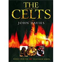 The Celts by John Davies (2001-06-30)