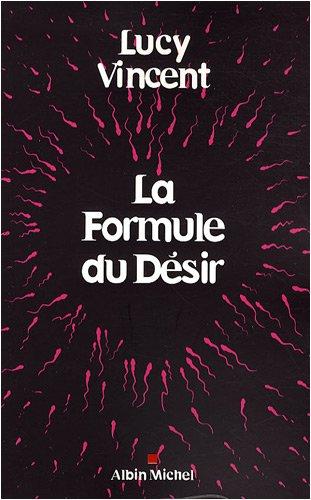 La Formule du Dsir