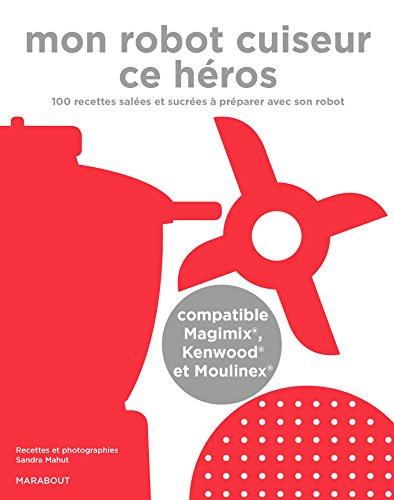 mon-robot-cuiseur-ce-heros-compatible-magimix-kenwood-et-moulinex