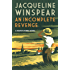 An Incomplete Revenge (Maisie Dobbs Mysteries Series Book 5)