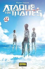 Ataque a los titanes 22 par  Hajime Isayama