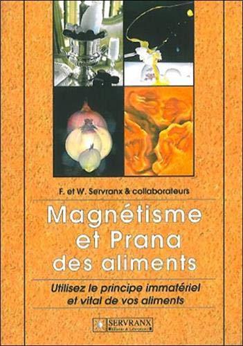 Et Des Prana Magnétisme Aliments PukwOZiXT