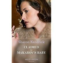 Claimed For Makarov's Baby (Mills & Boon Modern) (The Bond of Billionaires, Book 1)