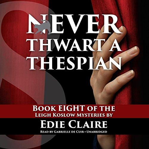 Never Thwart a Thespian  Audiolibri