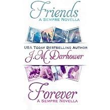 Friends & Forever: Sempre Novellas