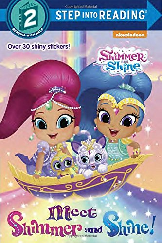 Meet Shimmer and Shine! (Shimmer and Shine) (Step Into Reading. Step 2)