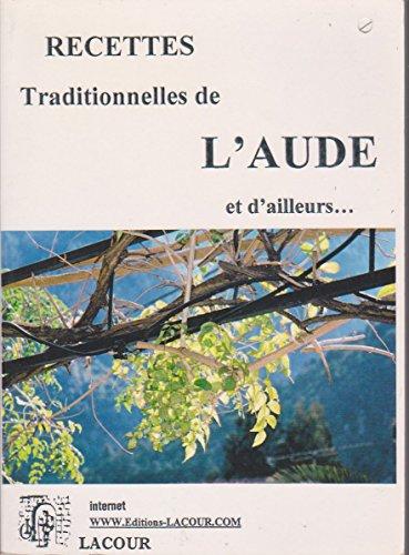 Recettes traditionnelles de l'Aude et d'ailleurs