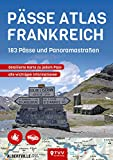 PÄSSE ATLAS FRANKREICH: 183 Pässe und Panoramastraßen -