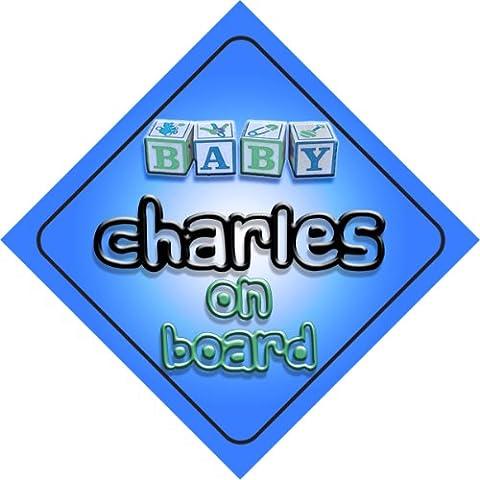 Charles on board baby Boy auto a forma di cartello regalo per bambini e neonati