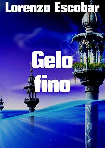 Gelo fino (Portuguese Edition)