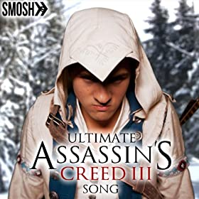 Ultimate Assassin's Creed 3 Song [Explicit]